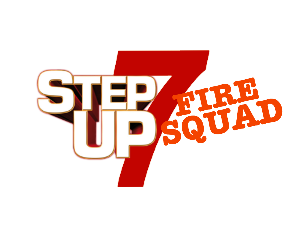 Step Up 7: Fire Squad