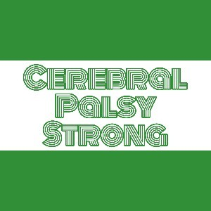 Cerebral Palsy Strong